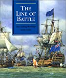img - for The Line of Battle: The Sailing Warship 1650-1840 (Conway's History of the Ship) book / textbook / text book