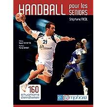 Handball pour les seniors: 160 situations d'entraînement (ARTICLES SANS C) (French Edition)