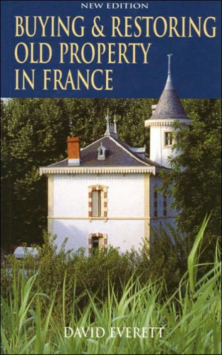 Buying & Restoring Old Property in France