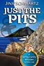 Just The Pits (Hetta Coffey Series, Book 5)