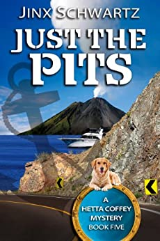Just The Pits (Hetta Coffey Series, Book 5) by [Schwartz, Jinx]