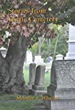 Stories from Yantic Cemetery
