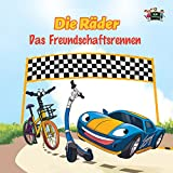 Die Räder: Das Freundschaftsrennen  (German Bedtime Collection) (German Edition)