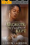 The Secrets my Husband Kept: A Standalone Novel
