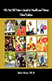 The Fat Old Man's Guide to Health and Fitness - 3rd Edition, Marc Bonis, 1621371174