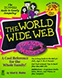 img - for The World Wide Web For Kids & Parents (The Dummies Guide to Family Computing) book / textbook / text book