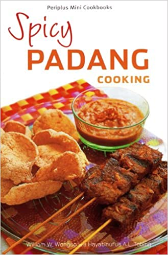 Download e books spicy padang cooking pdf streetcom library with its transparent images and simple to learn recipes spicy padang cooking includes every thing you want to create over 35 fit actual and scrumptious forumfinder Image collections