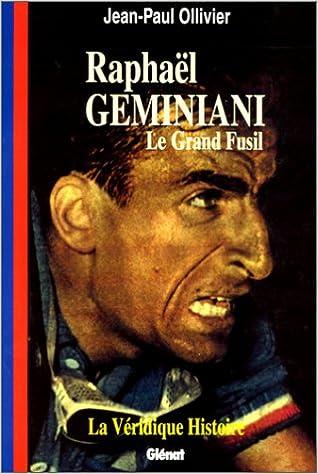 En ligne La véridique histoire de Raphaël Géminiani pdf epub