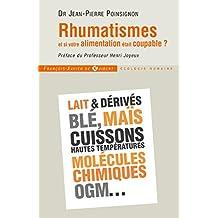 Rhumatismes : et si votre alimentation était coupable ? (Médecine) (French Edition)
