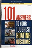 img - for 101 Answers to Your Toughest Boating Questions (The Master's Series: Ask the Soundings Experts, Volume 1) book / textbook / text book