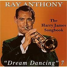 Vol. 7-Dream Dancing-Harry James Songbook
