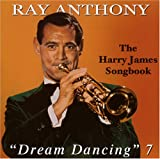 Dream Dancing 7: The Harry James Songbook