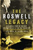 The Roswell Legacy, Jesse Marcel and Linda Marcel, 1601630263