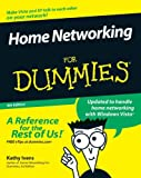 Home Networking for Dummies, Kathy Ivens, 0470118067