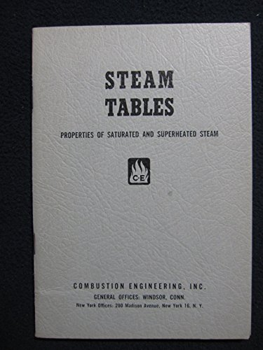 Steam Tables. Properties of Saturated and Superheated Steam from 0.0886 to 3206.2 lb per sq in. absolute pressure