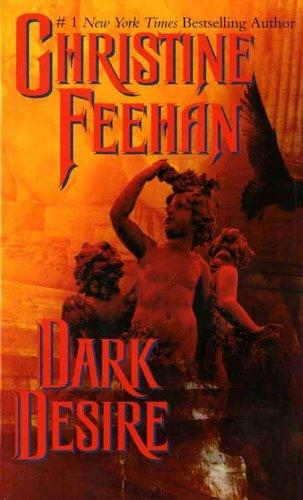 Dark Desire: A Carpathian Novel (The 'Dark' Carpathian Book 2) by [Feehan, Christine]