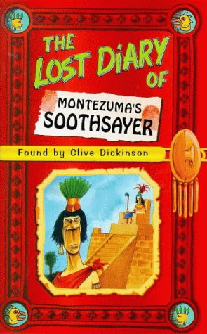 book cover of The Lost Diary of Montezuma\'s Soothsayer