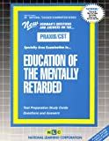 Education of the Mentally Retarded, Rudman, Jack, 0837384346