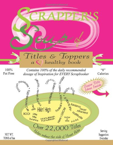 Scrapper's Soup: Titles & Toppers