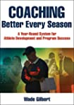 Coaching Better Every Season: A year-...