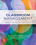 Elementary Classroom Management: Lessons from Research and Practice (B&B Education)