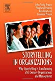 img - for Storytelling In Organizations: 1st (First) Edition book / textbook / text book
