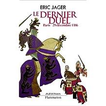 Le dernier duel (French Edition)