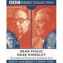 Dear Philip, Dear Kingsley: Starring Alan Bennett & Robert Hardy