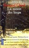 Les Colonnes du Ciel, tome 1 : La saison des loups par Clavel