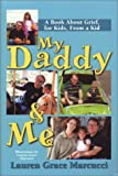 My Daddy and Me, Lauren Grace Marcucci, 1585971642