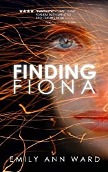 Finding Fiona by Emily Ann Ward (2011-12-07)