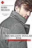 His Million Dollar Risk (Take a Risk Series Book 3)