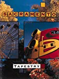 Sacramento Tapestry, Steve Wiegand and Dennis Pottenger, 1881096106