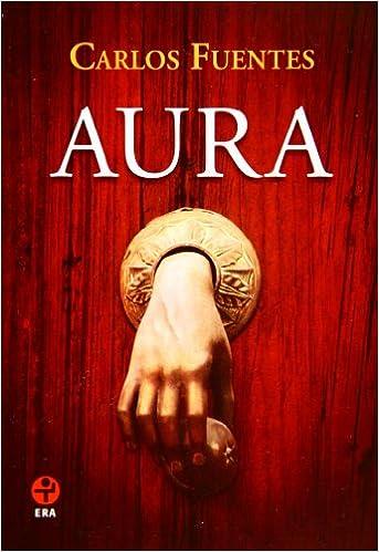 Pendulo blog Aura: Carlos Fuentes: