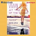 Vivian Apple at the End of the World   Katie Coyle