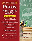 Praxis Middle School Math 5169 Study Guide: Praxis II Middle School Mathematics 5169 Test Prep & Practice Test Questions