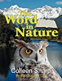 The Word in Nature, Colleen Sharp, 1572587865