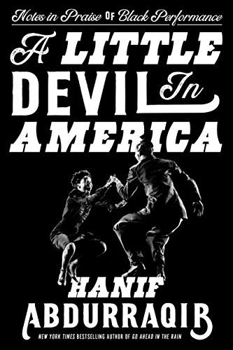 Book Cover: A Little Devil in America: Notes in Praise of Black Performance
