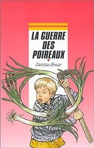 """Afficher """"La Guerre des poireaux"""""""