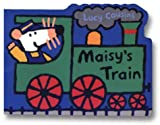 Maisy's Train, Lucy Cousins, 0763617814