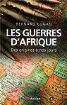 Les guerres d'Afrique des origines à nos jours par Lugan