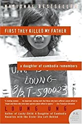 First They Killed My Father: A Daughter of Cambodia Remembers (P.S.) by Ung, Loung (2006) Paperback