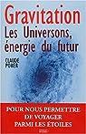 Gravitation : Les Universons, énergie du futur par Poher