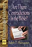 Are There Contradictions in the Bible?, Ralph O. Muncaster, 0736907742