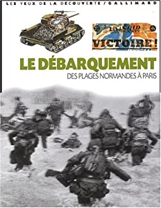 """Afficher """"Le Débarquement"""""""