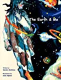 The Earth and Me, Sandra Robbins, 1882601483