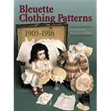 Bleuette Clothing Patterns 1905-1916