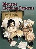 Bleuette Clothing Patterns, 1905-1916