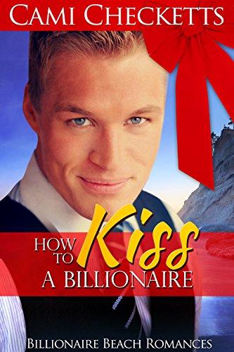 How to Kiss a Billionaire (Billionaire Beach Romance) cover