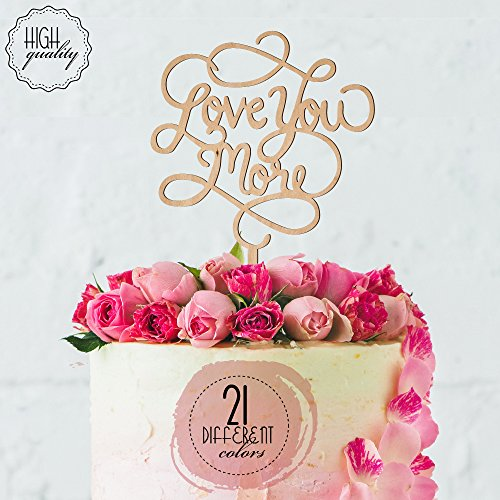 Love-You-More-Calligraphy-Engagement-Wedding-Cake-Topper-Wooden-Cake-Toppers